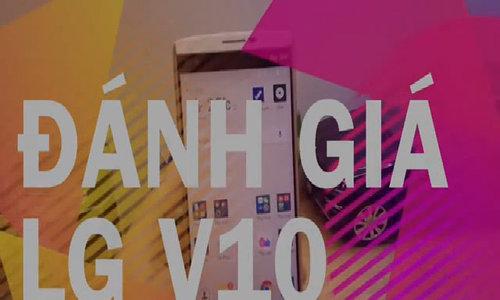 Video đánh giá LG V10