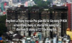 Ông Đinh La Thăng: 'Đừng để chung cư sập như cầu Ghềnh rồi mới làm'