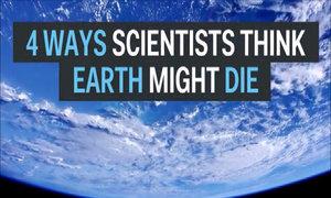 4 nguy cơ diệt vong của Trái Đất