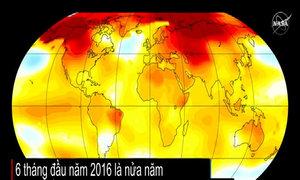 6 tháng đầu năm 2016 nóng nhất trong lịch sử
