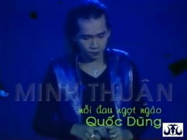 Minh Thuận hát 'Nỗi đau ngọt ngào'