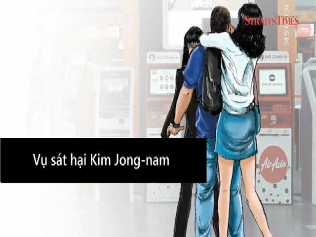 Diễn biến vụ sát hại anh trai Kim Jong-un