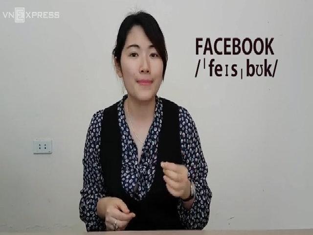 Phát âm chính xác Facebook và Youtube