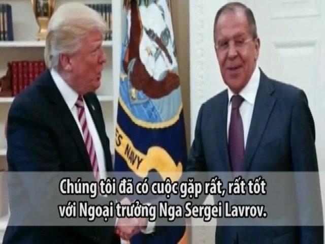 Trump kể về cuộc gặp với Ngoại trưởng Nga Lavrov tại Nhà Trắng