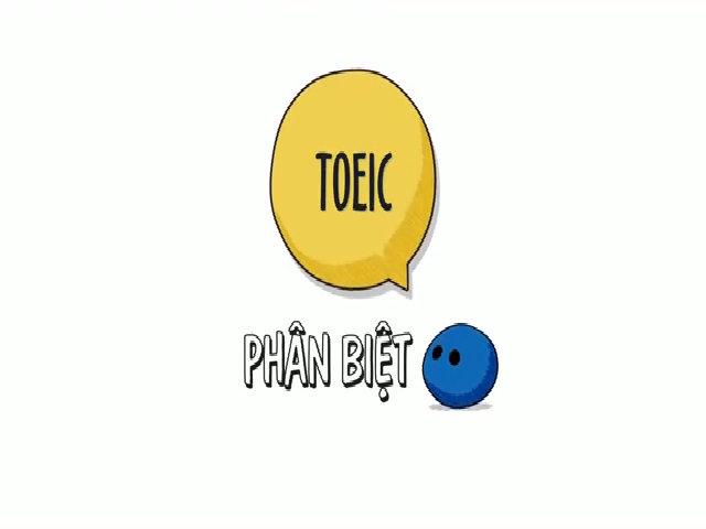 Điểm giống và khác nhau giữa TOEIC và IELTS