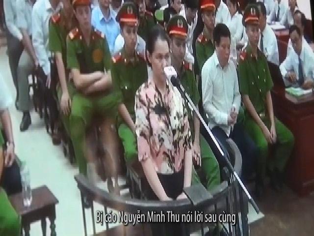 Bị cáo Minh Thu nói lời sau cùng