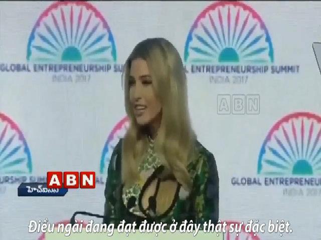 Ivanka ca ngợi nghị lực đổi đời của Thủ tướng Ấn Độ