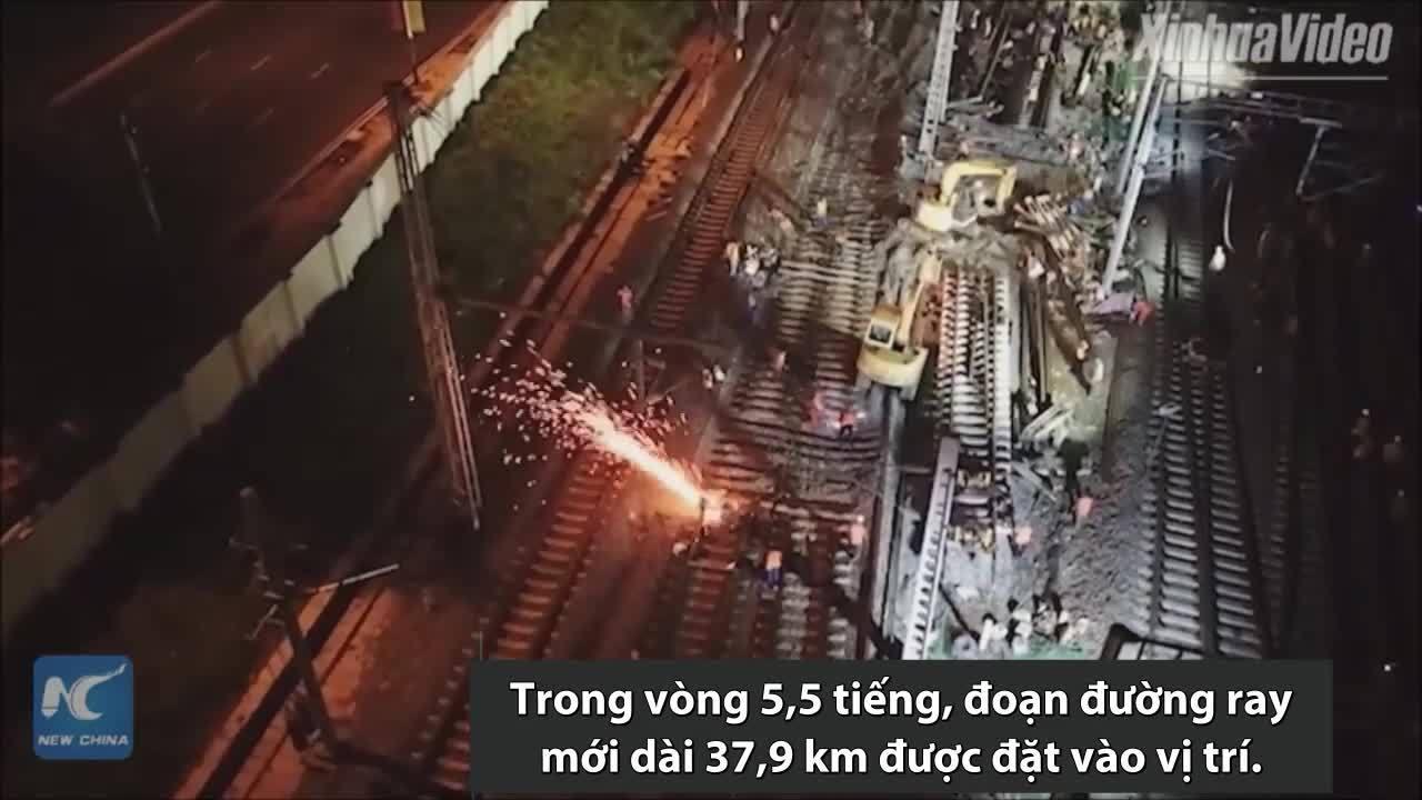 Đoạn đường ray 37,9 km ở Trung Quốc được thay trong vài tiếng