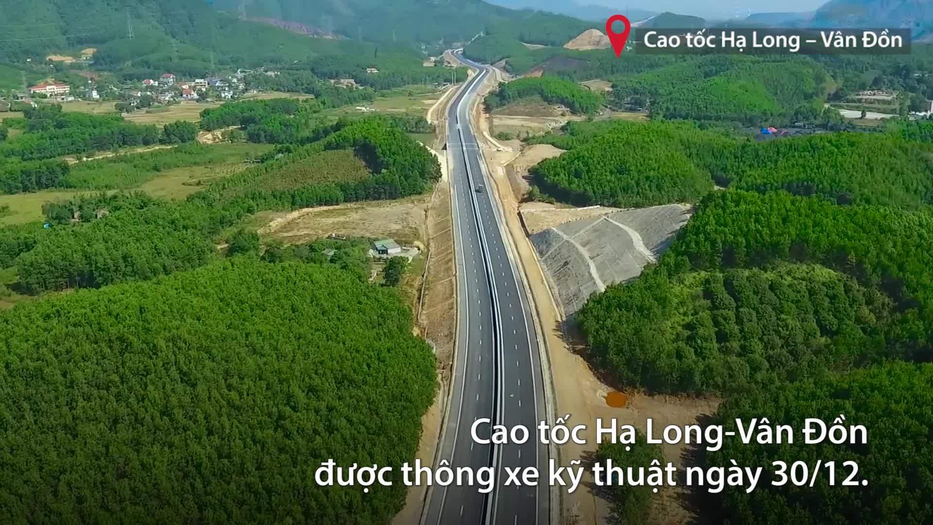 Cao tốc Hạ Long – Vân Đồn trước ngày thông xe