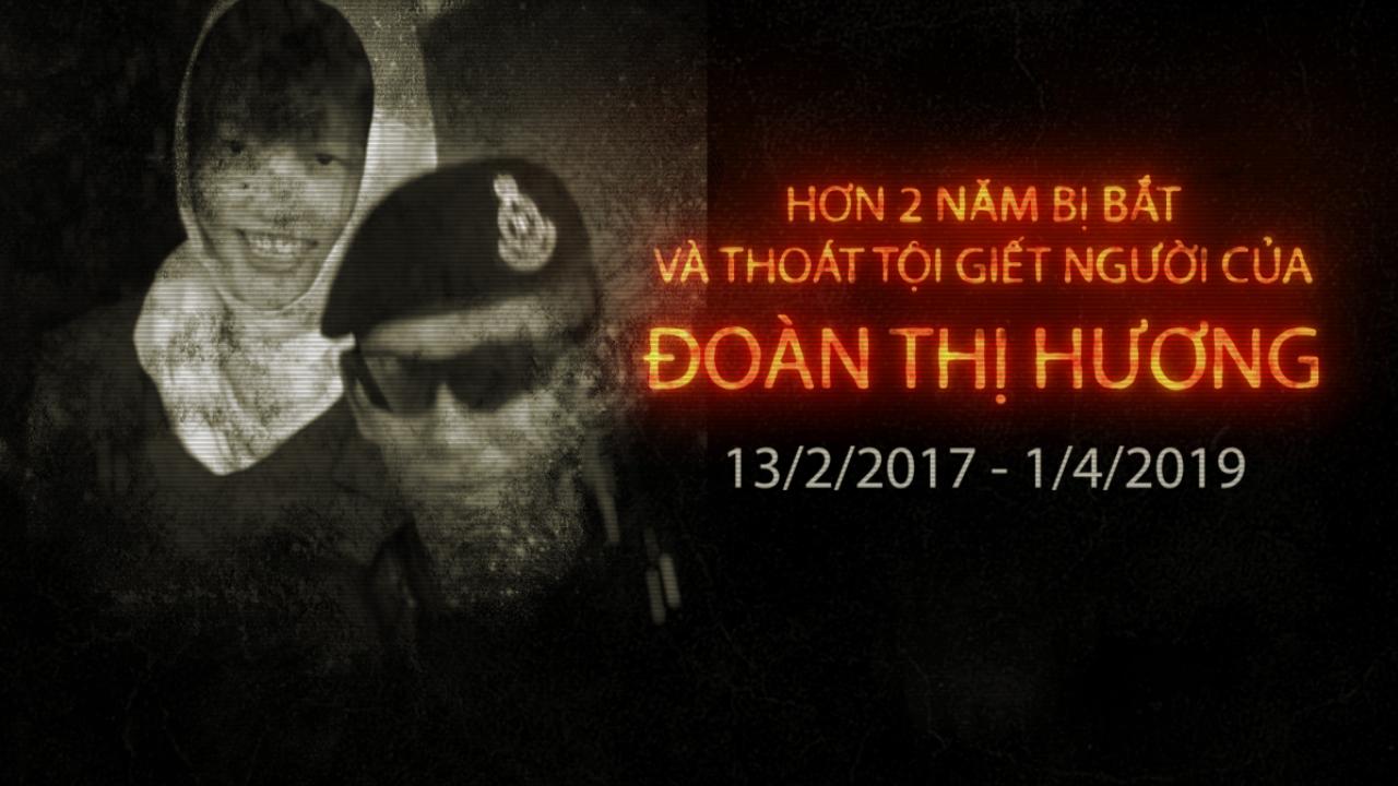 Gần 3 năm bị bắt và thoát tội giết người của Đoàn Thị Hương