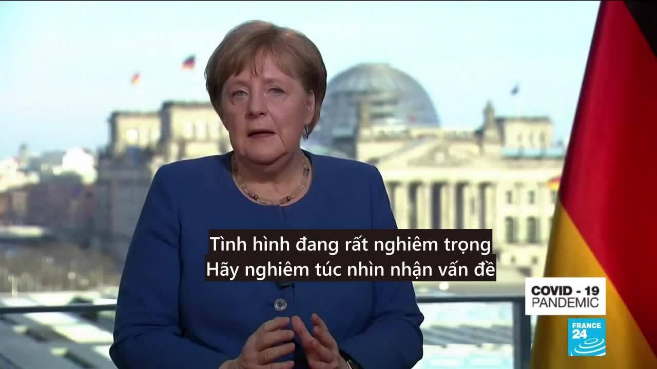 Bài phát biểu cảnh tỉnh về Covid-19 của Merkel