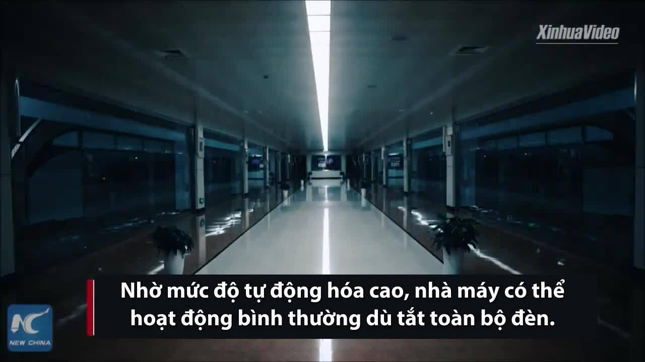 Nhà máy Trung Quốc hoạt độngkhông cần bật đèn