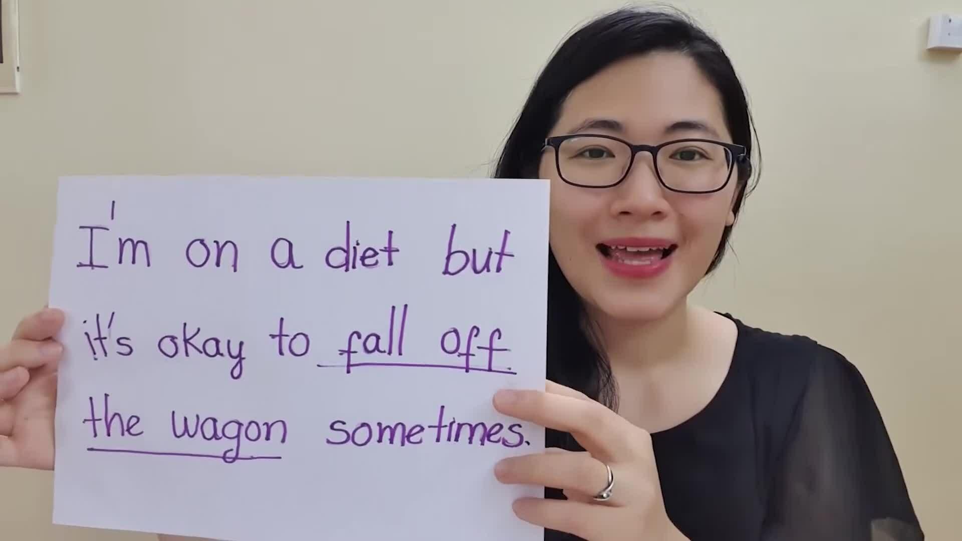 'Fall off the wagon' nghĩa là gì ?