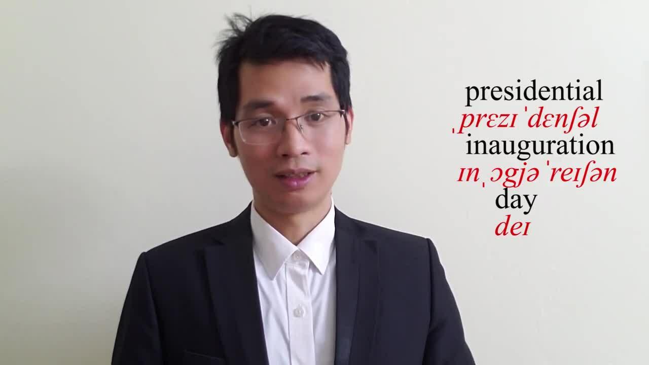 Nói 'lễ nhậm chức tổng thống' thế nào trong tiếng Anh?