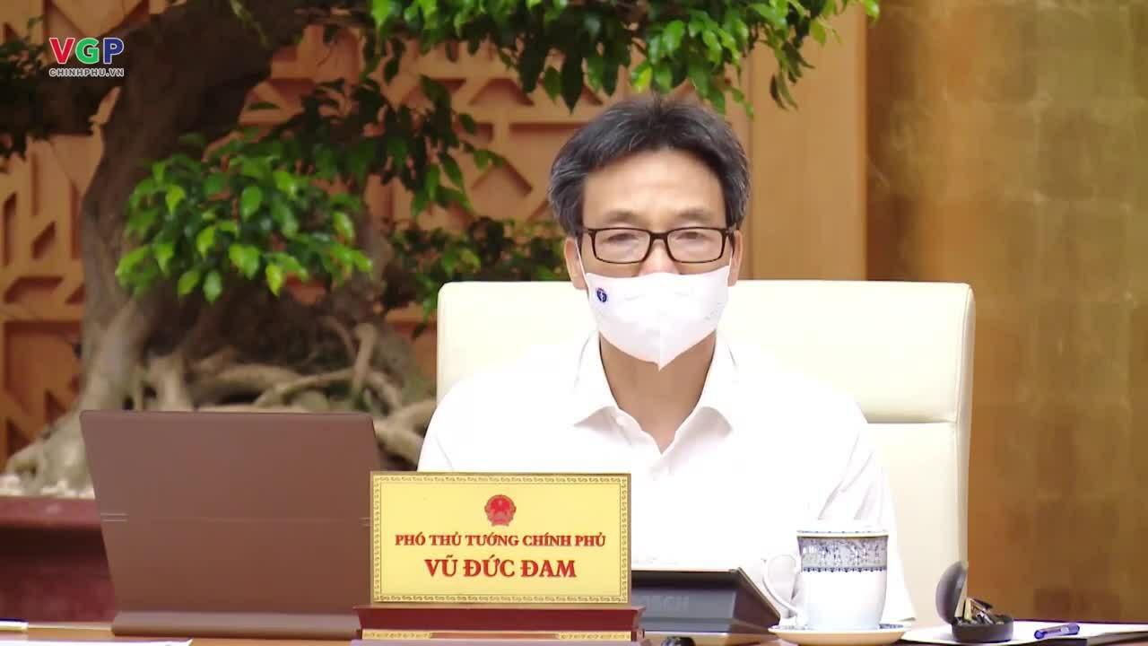 Video Phó thủ tướng Vũ Đức Đam kêu gọi các tỉnh nhường vaccine cho TP HCM